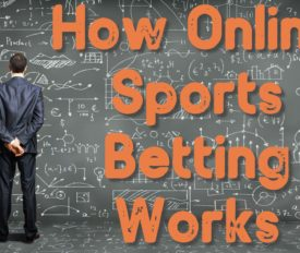 How Online Sports Betting Works