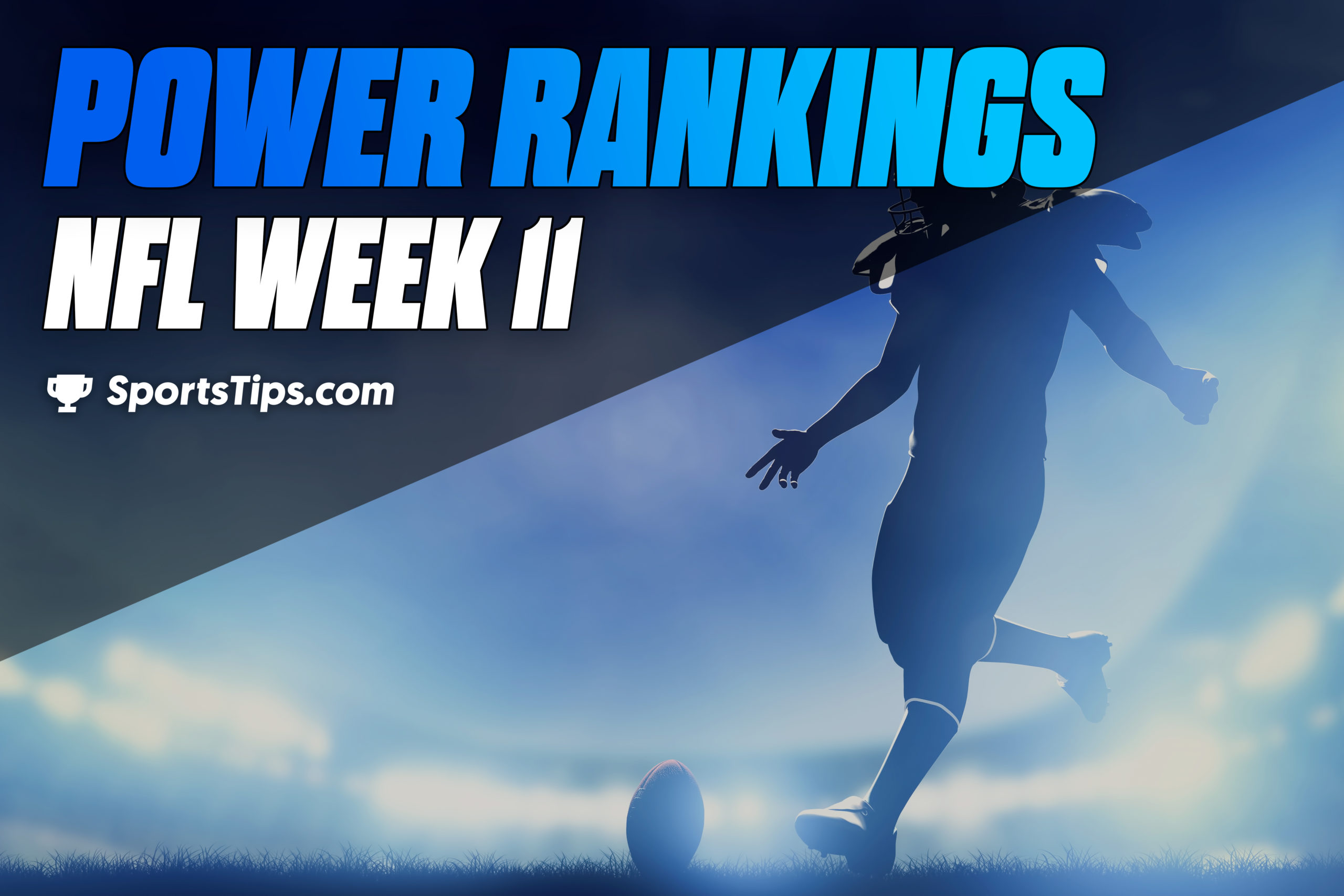 SportsTips' NFL Power Rankings: Week 11
